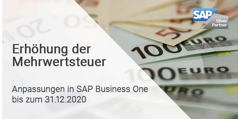 Erhöhung der Mehrwertsteuer – Was Sie nun in SAP Business One anpassen müssen